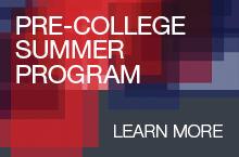 Pre-College Summer Program - Click to Learn More